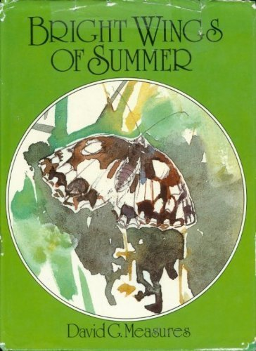 9780130831132: Bright Wings of Summer: Watching butterflies