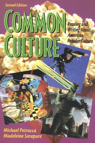 9780130831279: Common Culture: Reading and Writing About American Popular Culture