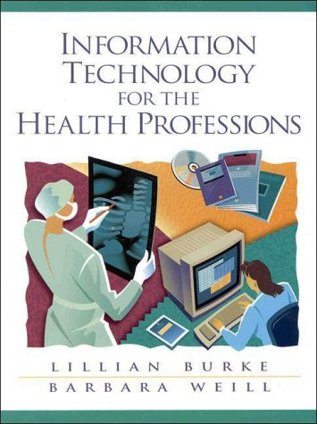 9780130831996: Information Technology for the Health Professions