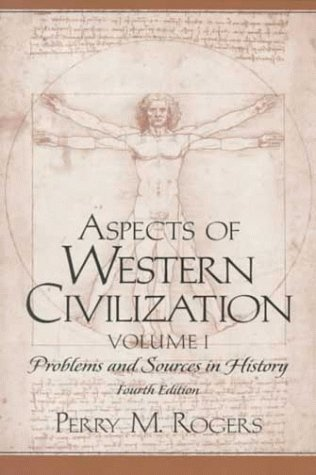 9780130832023: Aspects of Western Civilization: Problems and Sources in History, Volume I (4th Edition)