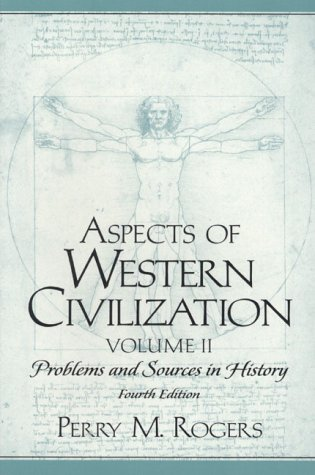 9780130832030: Aspects of Western Civilization: Problems and Sources in History, Volume II (4th Edition)