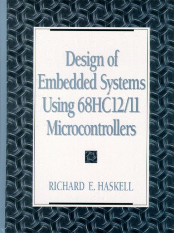 9780130832085: Design of Embedded Systems Using 68HC12(11) Microcontrollers