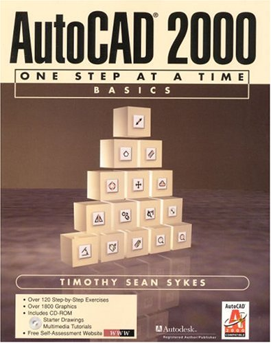 9780130832108: AutoCAD 2000: One Step at a Time Basics