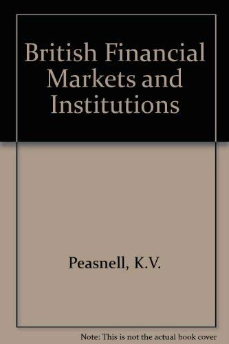 9780130832139: British Financial Markets and Institutions