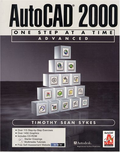 9780130832191: AutoCAD 2000: One Step at a Time-Advanced