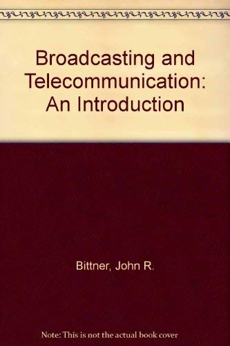 9780130832399: Broadcasting and Telecommunication: An Introduction