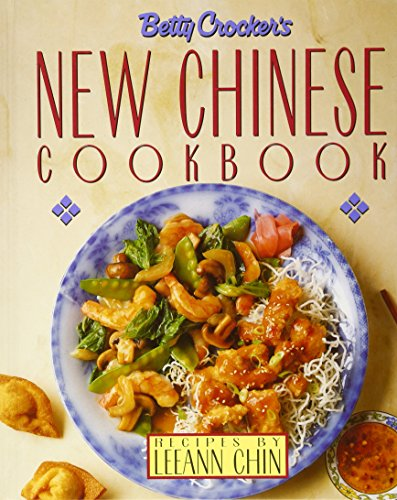 9780130832542: Betty Crocker's New Chinese Cookbook: Recipes by Leeann Chin