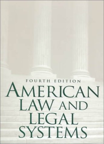 9780130833365: American Law and Legal Systems (4th Edition)