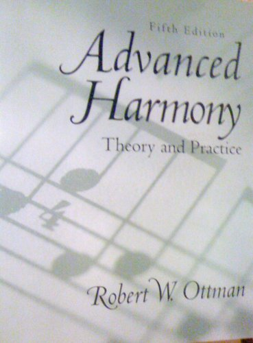 9780130833396: Advanced Harmony:Theory and Practice