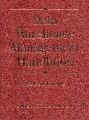 9780130833464: Data Warehouse Mangement Handbook