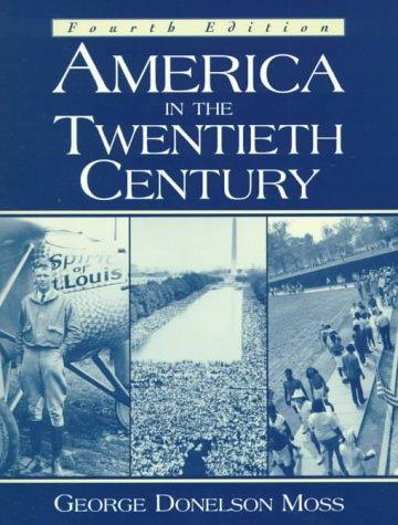 9780130833709: America in the Twentieth Century (4th Edition)