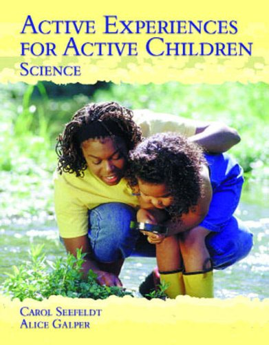 9780130834331: Active Experiences for Active Children - Science