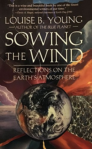 9780130835024: Sowing the Wind: Reflections on the Earth's Atmosphere