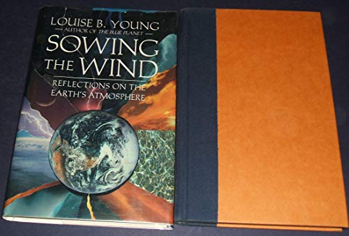 9780130835109: Sowing the Wind: Reflections on the Earth's Atmosphere