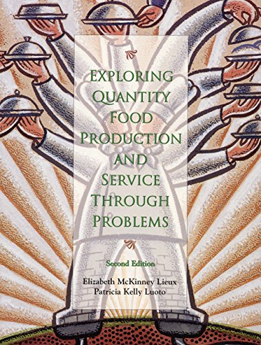 9780130835345: Exploring Quantity Food Production and Service through Problems (2nd Edition)