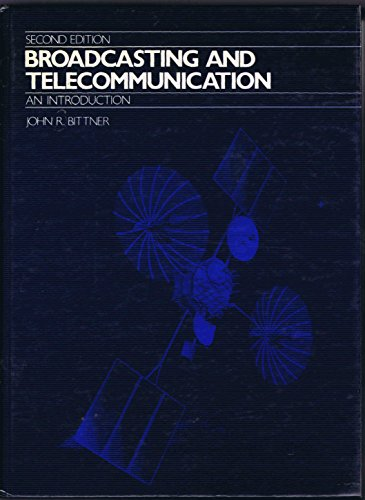 9780130835512: Broadcasting and Telecommunications