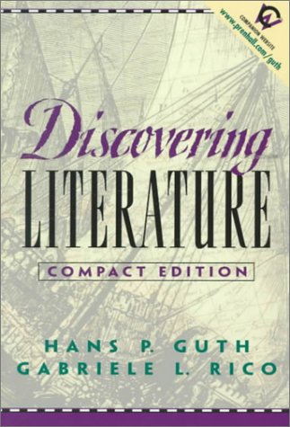 9780130835567: Discovering Literature, Compact Edition