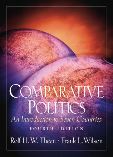 9780130835734: Comparative Politics: An Introduction to Seven Countries (4th Edition)