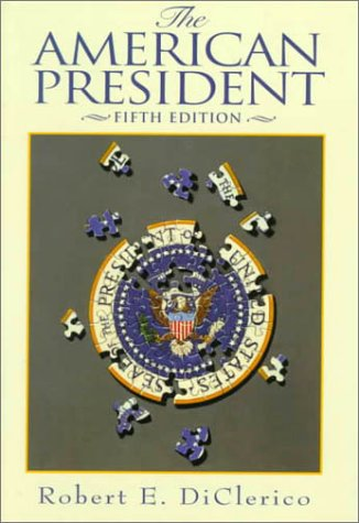 9780130835758: The American President (5th Edition)