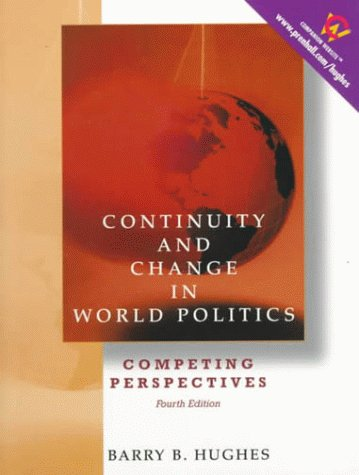 9780130835789: Continuity and Change in World Politics: Competing Perspectives (4th Edition)