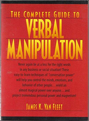 Complete Guide to Verbal Manipulation: Van Fleet., James