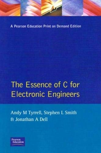 9780130836182: Essence C for Electronic Engineers (Prentice-Hall Essence of Engineering)