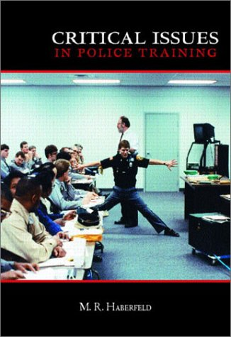 9780130837097: Critical Issues in Law Enforcement Training