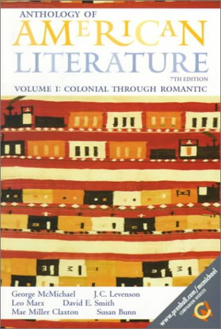 Anthology of American Literature, Volume I: Colonial: George McMichael, J.C.