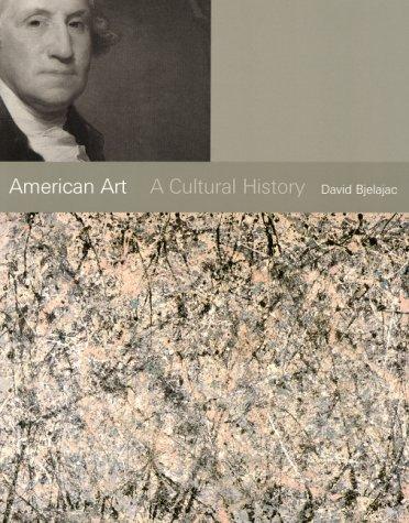 9780130838162: American Art:a Cultural History