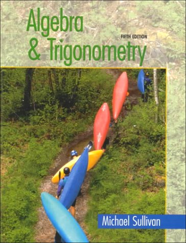 9780130838575: Algebra and Trigonometry
