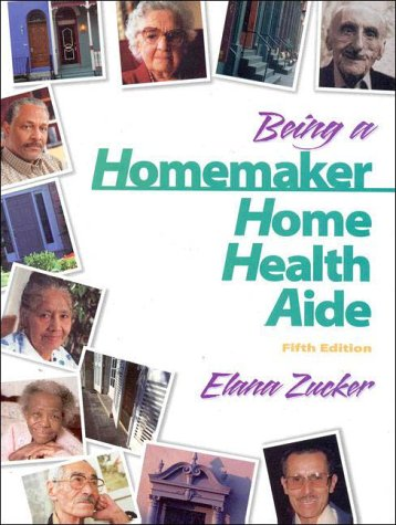 9780130838971: Being a Homemaker/Home Health Aide