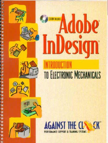 9780130840073: Adobe InDesign: Introduction to Electronic Mechanicals (Against the Clock)