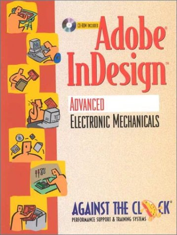 9780130840080: Adobe InDesign(TM): Advanced Electronic Mechanicals and Student CD Package (Against the Clock Series)