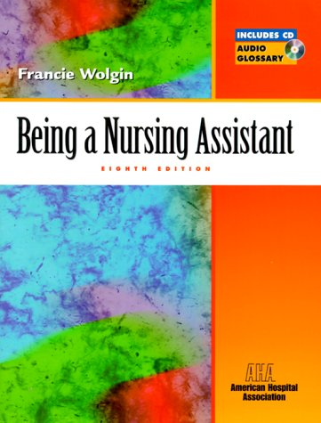 9780130840837: Being a Nursing Assistant (8th Edition)