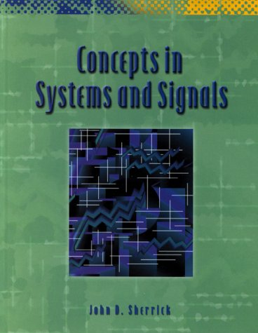 9780130841155: Concepts in Systems and Signals