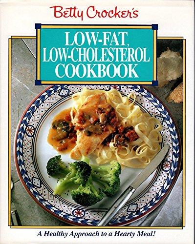 9780130841384: Betty Crocker's Low Fat, Low-Cholesterol Cookbook