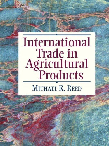 9780130842091: International Trade in Agricultural Products