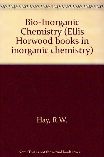 9780130842299: Bio-Inorganic Chemistry (Ellis Horwood books in inorganic chemistry)