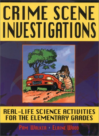 9780130842503: Crime Scene Investigations: Real-Life Science Activities for the Elementary Grades
