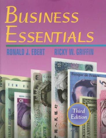 Business Essentials (3rd Edition): Ronald J. Ebert,
