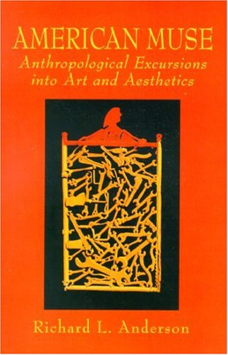 9780130843135: American Muse: Anthropological Excursions into Art and Aesthetics