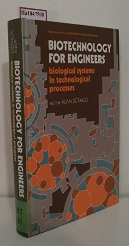 9780130843449: Biotechnology for Engineers (Ellis Horwood Books in the Biological Sciences Series in Biochemistry An)