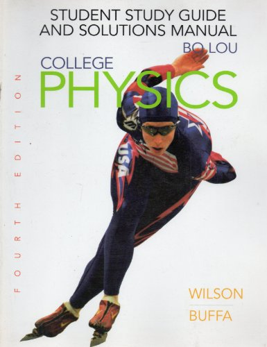 9780130843654: College Physics: Student Study Guide and Solutions Manual