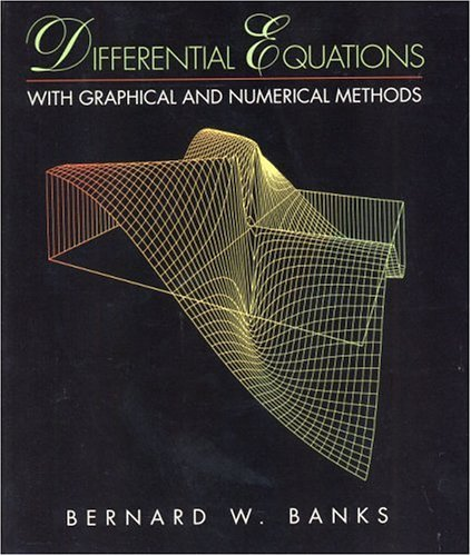 9780130843760: Differential Equations with Graphical and Numerical Methods