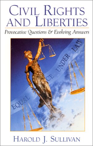 9780130845146: Civil Rights and Liberties: Provocative Questions and Evolving Answers