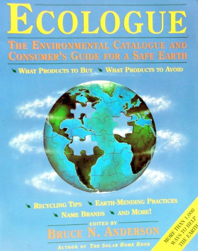 9780130845184: Ecologue: The Environmental Catalogue and Consumers Guide for a Safe Earth