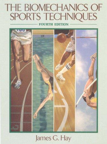 9780130845344: The Biomechanics of Sports Techniques (4th Edition)