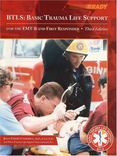 9780130845818: BTLS, Basic Trauma Life Support for the EMT-B and First Responder