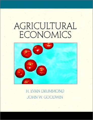 Agricultural Economics: Drummond Ph.D., H.