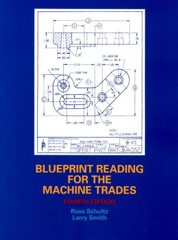 9780130846778: Blueprint Reading for the Machine Trades (4th Edition)